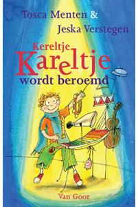 Kereltje Kareltje wordt beroemd
